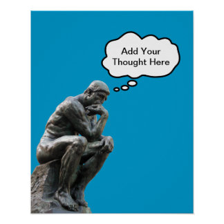 Rodin's Thinker - Add Your Custom Thought Print
