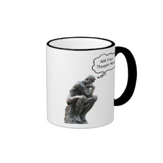 Rodin's Thinker - Add Your Custom Thought Ringer Coffee Mug