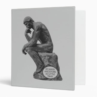 Rodin's Thinker - So Many Ancestors 3 Ring Binder