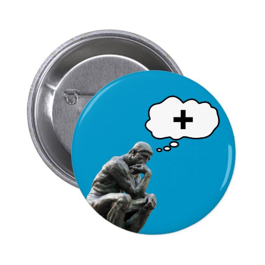 Rodin's Thinker Statue - Think Positive Button