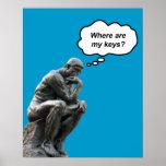 Rodin's Thinker - Where Are My Keys? Poster
