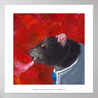 Rodney the Rat - business suit smoking unique art Poster