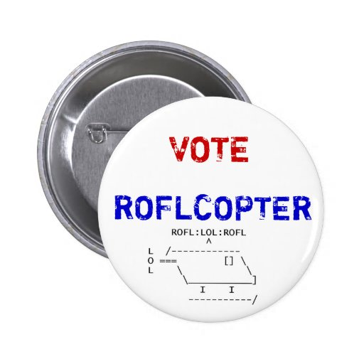 roflcopter, VOTE, ROFLCOPTER 2 Inch Round Button