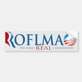 ROFLMAO No REAL Choice Bumper Sticker