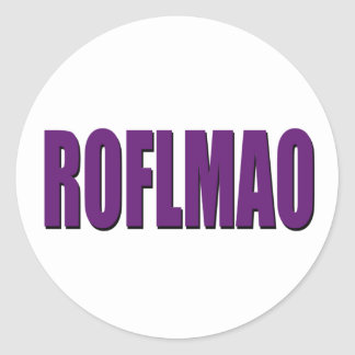 ROFLMAO purple Classic Round Sticker