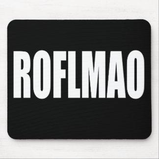 ROFLMAO-white Mouse Pad
