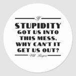 Rogers on Stupidity Round Sticker