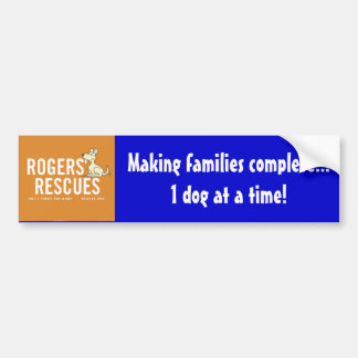 Rogers' Rescues 1 Dog At A Time Bumper Sticker