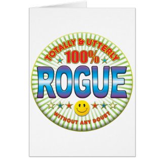 Rogue Totally Greeting Card