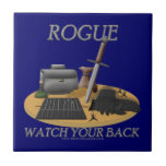 Rogue: Watch Your Back Ceramic Tiles