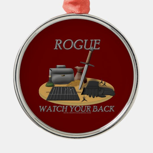 Rogue: Watch Your Back Metal Ornament