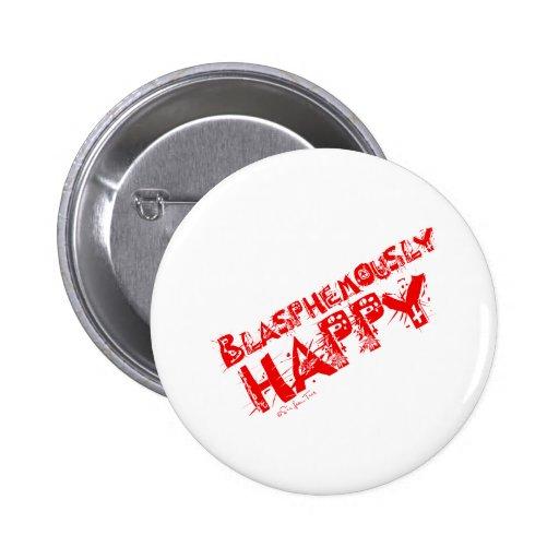 Rojo blasfemo feliz pin