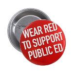 Rojo del desgaste para apoyar a Ed público Pins