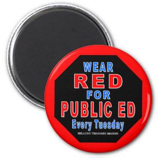 Rojo del desgaste para Ed público Imanes De Nevera