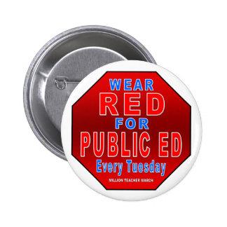 Rojo del desgaste para Ed público Pin