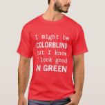 Rojo divertido - acromatopsia verde playera
