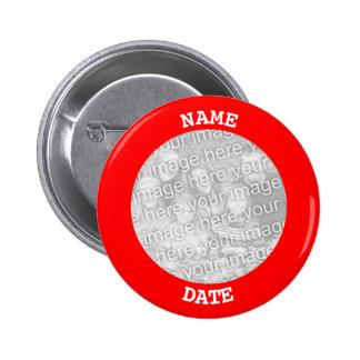 Rojo personalizado alrededor de marco de la foto pin redondo de 2 pulgadas