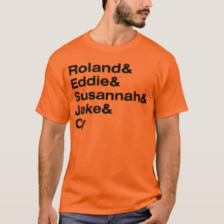 Roland and the Ka-Tet of 19 T-Shirt