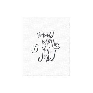 Roland Barthes no es muerto Impresiones En Lona