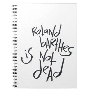Roland Barthes no es muerto Libros De Apuntes Con Espiral