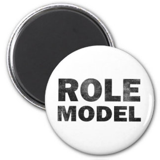 Role Model 2 Inch Round Magnet