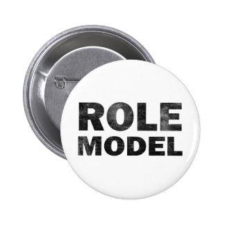 Role Model Pinback Button