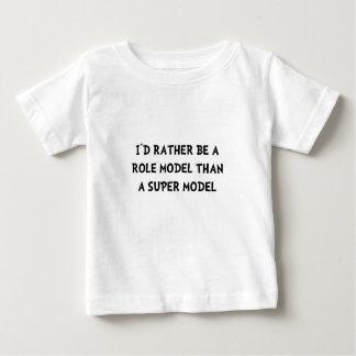 Role Model Super Model Baby T-Shirt