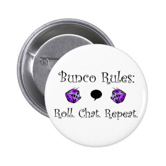 Roll. Chat. Repeat. Pinback Button