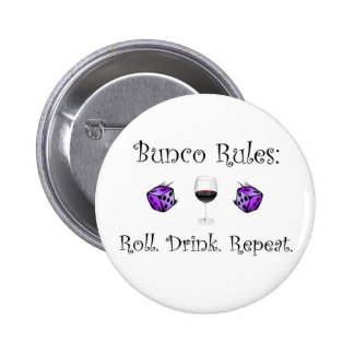 Roll. Drink. Repeat. Pinback Buttons