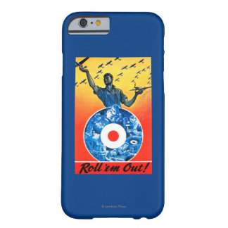 Roll 'em Out Royal Canadian Air Force Barely There iPhone 6 Case