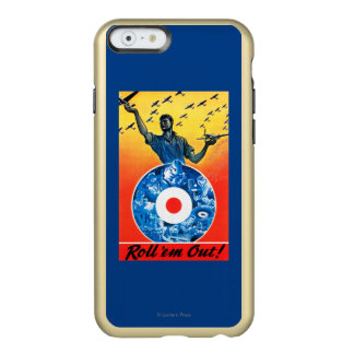 Roll 'em Out Royal Canadian Air Force Incipio Feather Shine iPhone 6 Case