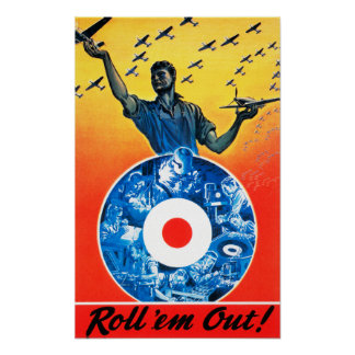 Roll 'em Out Royal Canadian Air Force Poster