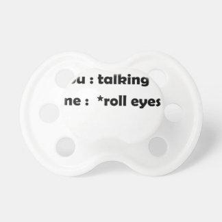 roll eyes pacifier