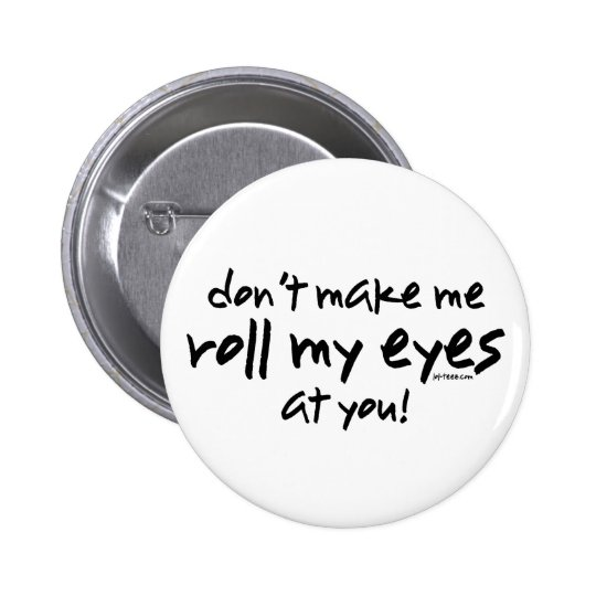 Roll My Eyes Button