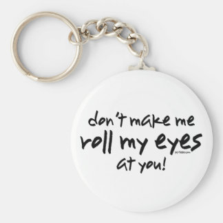 Roll My Eyes Keychain