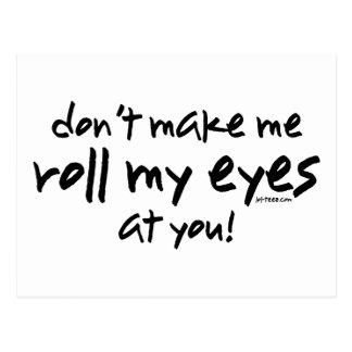 Roll My Eyes Postcard
