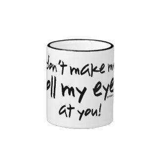Roll My Eyes Ringer Coffee Mug