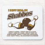 Roll on Shabbos Dude Mouse Pads