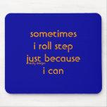 roll step mousepad