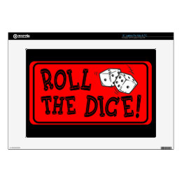 """Roll The Dice 15"""" Laptop Skin"""