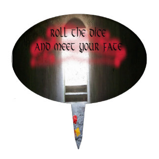 Roll the dice and meet your fate cake topper