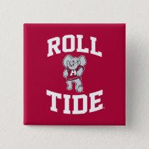 Roll Tide with Big Al Pinback Button