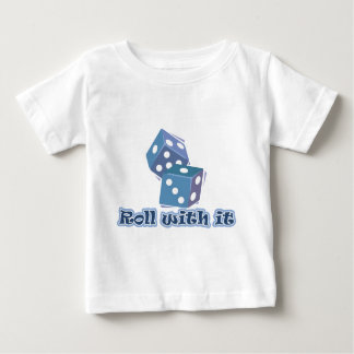 Roll with it - Dice Games Baby T-Shirt