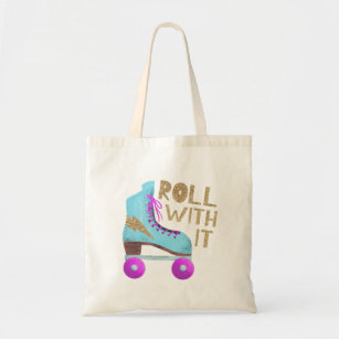ROLL WITH IT | Roller Skate Quote Tote Bag
