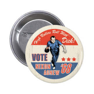 Roll With Nixon Pinback Buttons