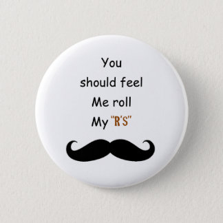 Roll your Stache Button