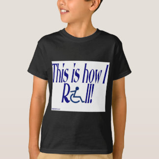roll_zazzle.jpg T-Shirt