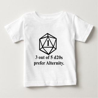 Rolled a 1 baby T-Shirt