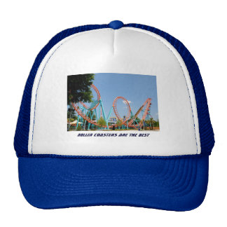 Roller Coasters Are The Best Trucker Hat