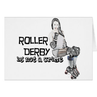 Roller Derby is not a crime Card